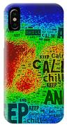 Keep Calm And Chill IPhone Case