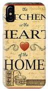 Kitchen Is The Heart IPhone Case
