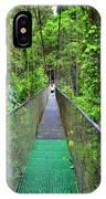 La Tirimbina Suspension Bridge IPhone Case