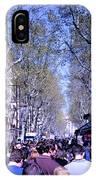 Las Ramblas - Barcelona Spain IPhone Case
