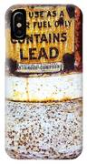 Lead Only IPhone Case