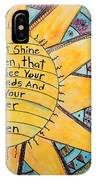 Let Your Light Shine IPhone X Case