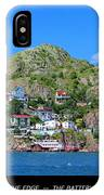 Living On The Edge -- The Battery - St. John's Nl IPhone Case