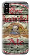 Lord Chesterfield Ale IPhone Case