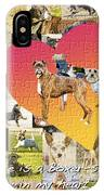 Love Of Boxers IPhone Case
