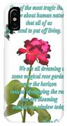 Magenta Red Rose With Butterfly And Quote IPhone Case