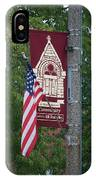 Main Street Flags Dwight Il IPhone Case