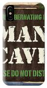 Man Cave Do Not Disturb IPhone X Case