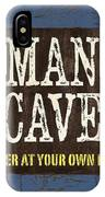 Man Cave Enter At Your Own Risk IPhone X Case
