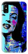Marilyn Monroe.  Loved And Lost. Loved Again IPhone Case