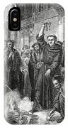Martin Luther 1483 1546 Publicly Burning The Pope's Bull In 1521  IPhone Case