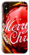 Merry Christmas Ornament IPhone Case