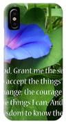 Morning Glory Serenity Prayer IPhone X Case