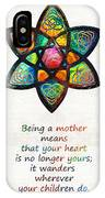 Mother Mom Art - Wandering Heart - By Sharon Cummings IPhone Case