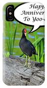 Mouthy Moorhen Anniversary Card IPhone Case