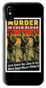 Murder In Cold Blood - Ww2 IPhone Case