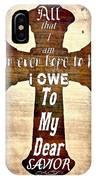My Dear Savior IPhone Case