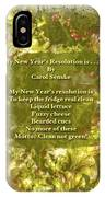My New Year's Resolution Is . . . Poem And Image IPhone Case