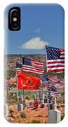 Navajo Veteran's Memorial Cemetery Tsehootsooi IPhone Case