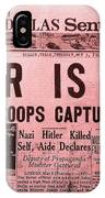 News From The Past Hitler Is Dead IPhone Case