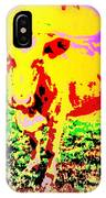 No Mercy For The Cow, They Say, But Why Not  IPhone Case