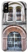 Old City Jail Entrance IPhone Case
