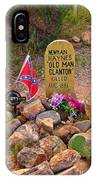Old Man Clanton At Boot Hill IPhone Case