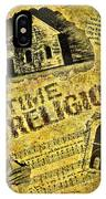 Old Time Religion IPhone Case