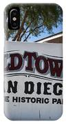 Old Town San Diego State Historic Park IPhone Case