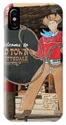 Old Town Scottsdale Cowboy Sign IPhone Case