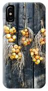 Onions And Barnboard IPhone Case