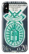 Order Of The 20th Anniversary Release 17 November 1940 To 1960 Patriam Servando Victoriam Tulit IPhone Case