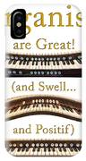 Organists Are Great 2 IPhone Case