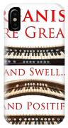 Organists Are Great IPhone Case