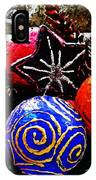 Ornaments 7 IPhone Case