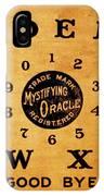 Ouija Board 3 IPhone Case