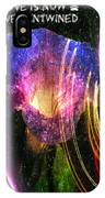 Our Love Is Now Forever Entwined IPhone Case