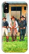 Outlaws Or Lawmen IPhone Case