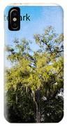 Palmetto State Park IPhone Case