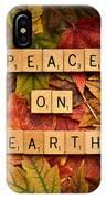 Peace On Earth-autumn IPhone Case