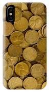 Pennies - 3 IPhone Case
