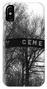Perry Cemetery IPhone Case