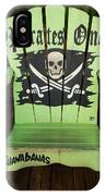 Pirates Only IPhone Case
