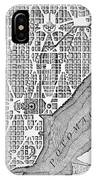 Plan Of The City Of Washington As Originally Laid Out In 1793 IPhone Case