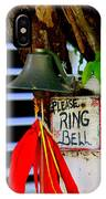 Please Ring Bell IPhone Case