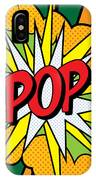 Pop Art 4 IPhone Case by Gary Grayson