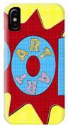 Pop Art Words Splat 02 IPhone Case