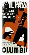 Poster For The Play The Devil Passes IPhone Case