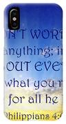 Pray About Everything 1 IPhone Case
