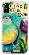 Praying And Waiting Bird IPhone X Case